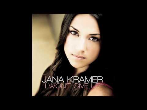 Jana Kramer - I Wont Give Up