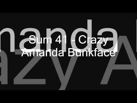 Sum 41 - Crazy Amanda Bunkface