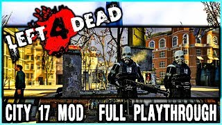 Left 4 Dead CITY 17 From Half Life 2 - No Commentary Gameplay Walkthrough (L4D)
