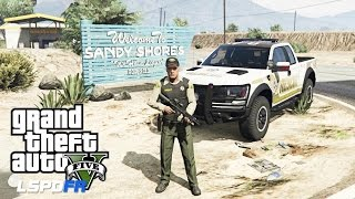 GTA 5 - LSPDFR - EPiSODE 72 - LET'S BE COPS - SANDY SHORES PATROL (GTA 5 PC POLICE MODS RAPTORS)