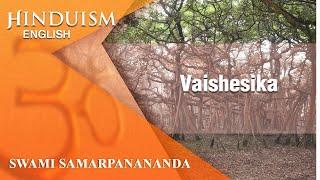 Hinduism (English) 30 – Philosophy – Vaishesika– The Atomists