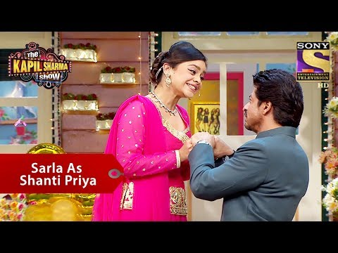 Sarla As Shanti Priya - The Kapil Sharma Show