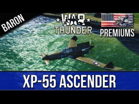 War Thunder - XP-55 Ascender Review - American Premium Plane