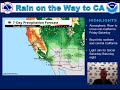 Rain is on the Way to CA