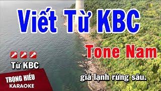 Karaoke Viết Từ KBC Tone Nam Nhạc Sống | Trọng Hiếu