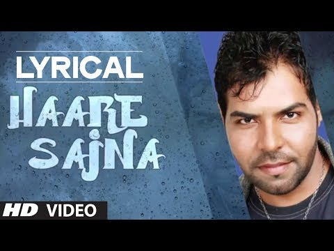 Haare Sajna Kanth Kaler Full Song with Lyrics | Sajna | New Punjabi Songs 2014