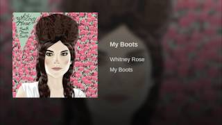 Whitney Rose My Boots