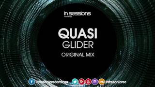 Quasi - Glider [In Sessions] OUT NOW!