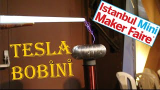 Tesla Bobini - 2015 İsntanbul Mini Maker Faire