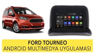 Ford Tourneo Android Multimedya Sistemi Uygulaması