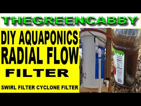 DIY AQUAPONICS RADIAL FLOW FILTER  FISH TANK SWIRL FILTER CYCLONE FILTER ORGANIC GARDENING FISH FARM