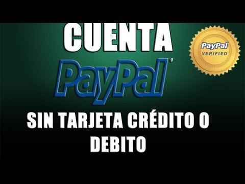 Como Crear un Cuenta Paypal Sin TARJETA de CREDITO 2013