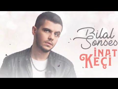Bilal SONSES - İnat Keçi