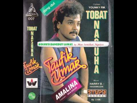 DANGDUT LAWAS 01 : TAUFIK UMAR - TOBAT NASUHA (1990)