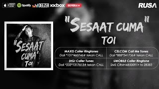 Toi - Sesaat Cuma [Official Lyrics Video]