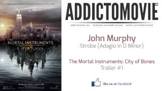 The Mortal Instruments_ City of Bones - Trailer Music #1 (John Murphy - Strobe _Adagio in D Minor_)