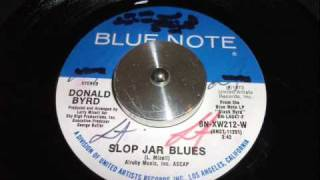 Donald Byrd - Slop Jar Blues