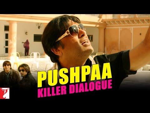 Killer Dialogue 4 - PUSHPAA - Kill Dil