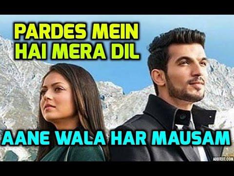 Aane Wala Har Mausam Song | Pardes Mein Hai Mera Dil | Star Plus | Serial Song