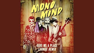 Save Me A Place Lounge Remix