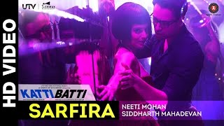 download lagu Sarfira - Katti Batti  Imran Khan & Kangana gratis