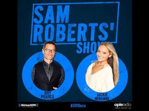 Sam Roberts Show - Guy Pearce & Jackie Miranne (06-11-2015)