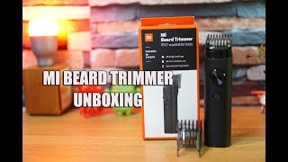 Xiaomi Mi Beard Trimmer Unboxing and Hands on
