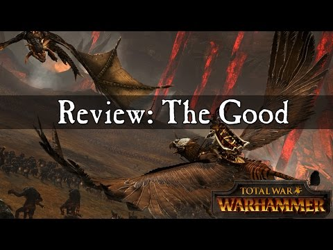 Total War Warhammer Singleplayer Review - The Good