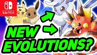NEW EVOLUTIONS For Pikachu and Eevee in Pokémon Let's Go Pikachu & Let's Go Eevee on Switch?