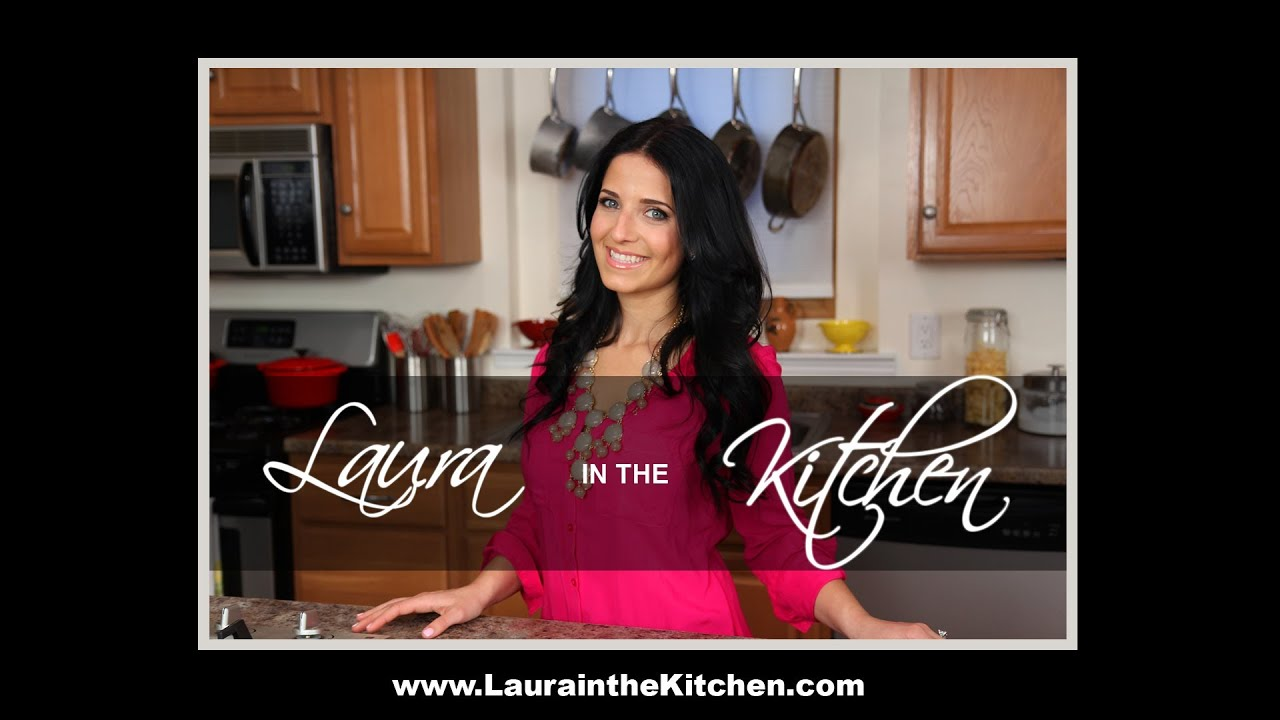 Laura In The Kitchen Cooking Show Youtube