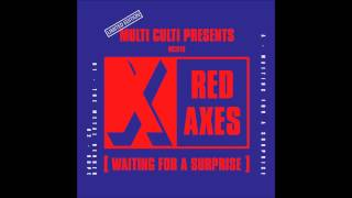 Red Axes - Waiting For A Surprise (ft. Abrao)