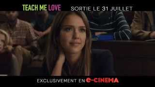 TEACH ME LOVE - Le 31 juillet en e-CINEMA