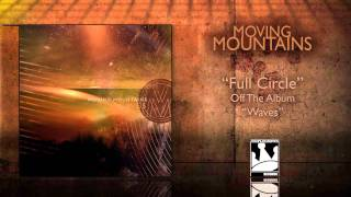 Watch Moving Mountains Full Circle video
