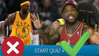 Are You A Lebron James Bandwagon Test/Quiz! FAIL OR PASS CHALLENGE! THIS IS STUPID!!!!!