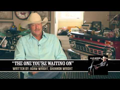 Alan Jackson - The One Youre Waiting On