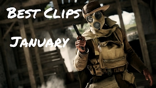 My Best Clips of the Month - January 2017 | Battlefield 1