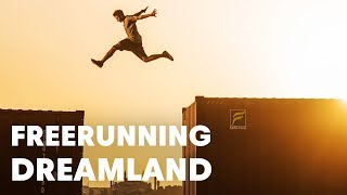 Jason Paul and Dimitris Kyrsanidis Freerunning 'Dreamland'