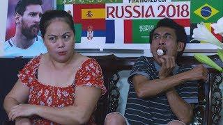 Clip Hài: Vui Cùng world cup 2018 - Tập 07 | Đạo Diễn: Phạm Đông Hồng | Phim Hài 4K #Worldcup2018
