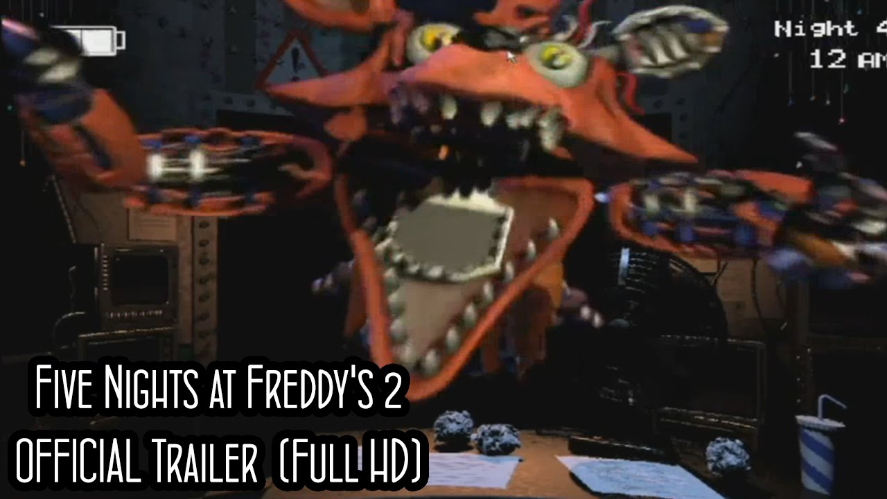 Five nights at freddy s 2 official trailer 2014 1080p youtube