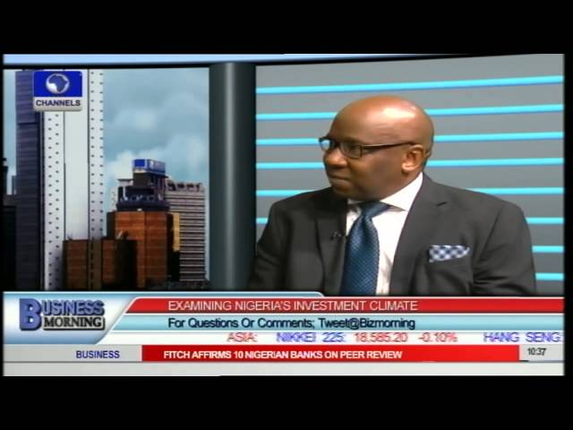 Business Morning: Examining Nigeria's Investment Climate Pt.1