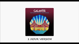 Galantis Ft Sofia Carson San Francisco 1 Hour Version