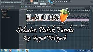 download lagu Lagu Pramuka - Sebatas Patok Tenda Fl Studio 12 gratis
