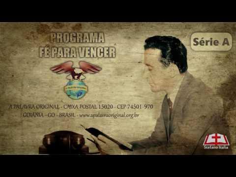 """Programa """"Fé para vencer"""" – Pr. Joaquim Gonçalves Silva (CD 052-01)"""