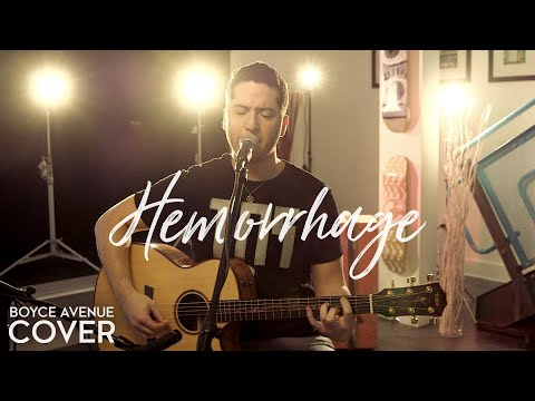 Fuel - Hemorrhage (In My Hands)(Boyce Avenue acoustic cover) on iTunes & Spotify