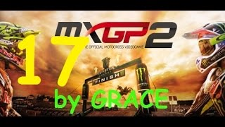MXGP 2 gameplay ITA EP 17 CARRIERA CIRCUITO MANTOVA HONDA by GRACE