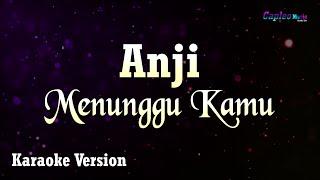 Karaoke Anji - Menunggu Kamu (Tanpa Vocal)