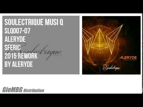 Aleryde - Sferic [2015 Rework]
