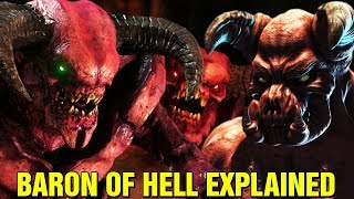 DOOM: ORIGINS - WHAT IS THE BARON OF HELL? HISTORY LORE EXPLAINED