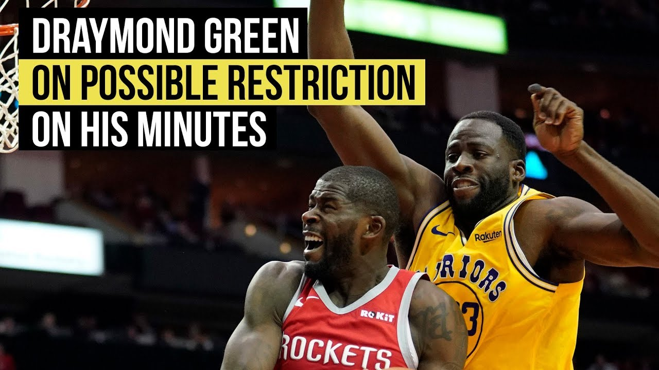Draymond Green on possible minutes restriction
