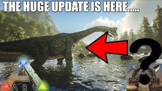 Ark have revealed the NEW UPDATE! - OUT NOW!